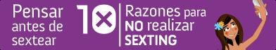 Pensar antes de sextear - 10 razones para no realizar sexting